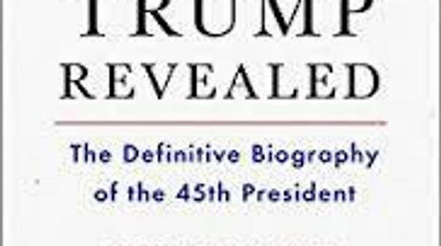 Book Review: Trump Revealed -- The Definitive Biography Of The 45th President