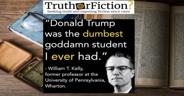 Did One of Trump's College Professors Call Him 'the Dumbest Goddamn Student I Ever Had'?
