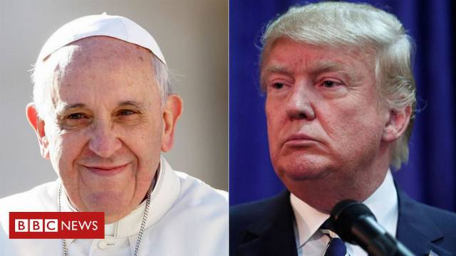 Pope Francis questions Donald Trump's Christianity